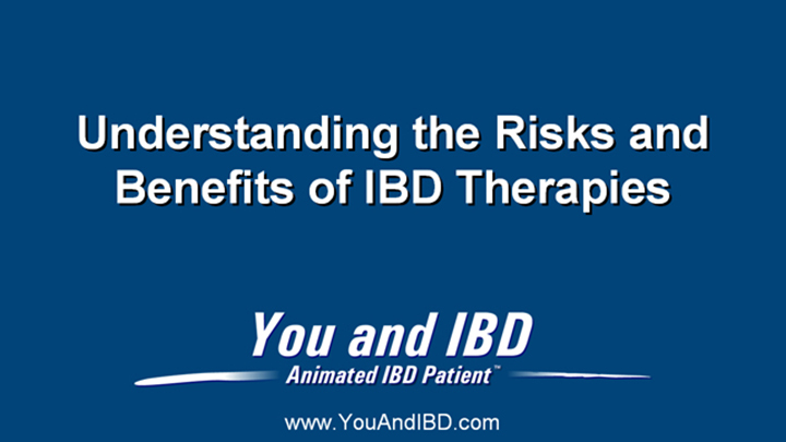 IBD Risks and Benefits